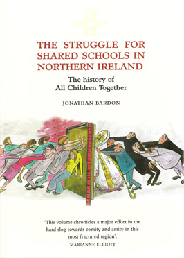 The Struggle for Shared Schools in Northern Ireland